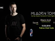 Clubnight with Mladen Tomic 10. marta u Palmi/ Tuzla