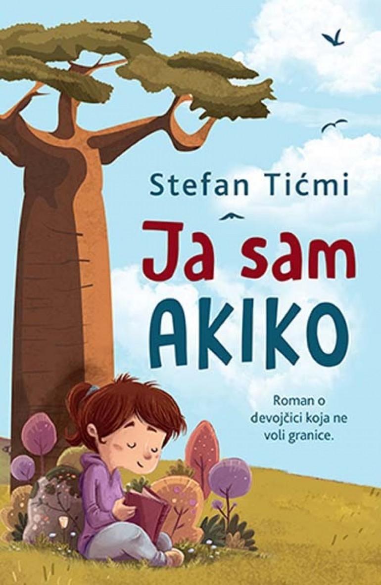 """Roman o djevojčici koja ne voli granice """"Ja sam Akiko"""" najtraženije izdanje u knjižari Knjiga.ba"""