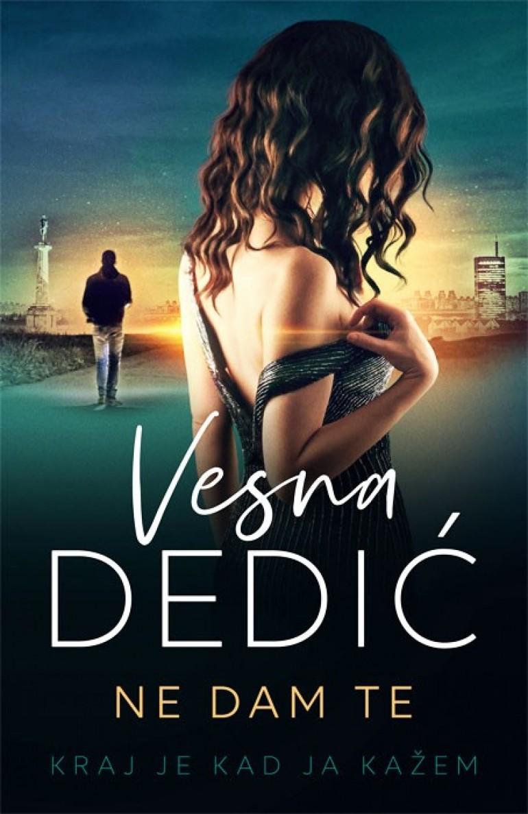 """Knjiga.ba: Novi roman Vesne Dedić """"Ne dam te"""" i dalje najtraženiji naslov u našoj knjižari"""