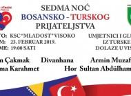 """""""NOĆ TURSKO-BOSANSKOG PRIJATELJSTVA"""" u Visokom 23. februara"""
