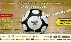 """Malonogometni turnir """"Sportom protiv droge"""" od 1. do 14. avgusta u Mostaru"""