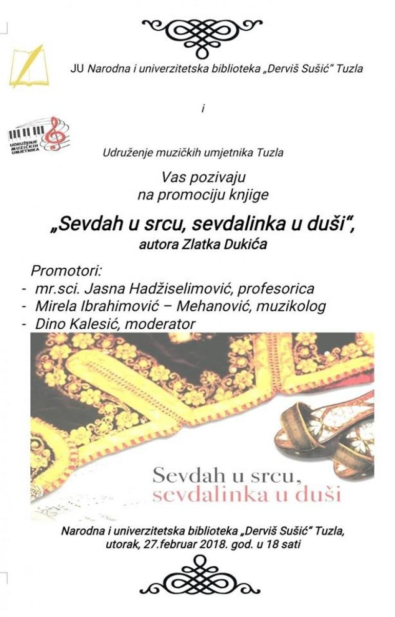 """Pozivamo vas na promociju knjige """"Sevdah u srcu, sevdalinka u duši"""" autora Zlatka Dukića"""
