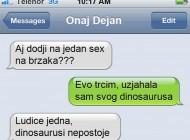 SMS DANA - Kad te djevojka otrese, ali samo tako
