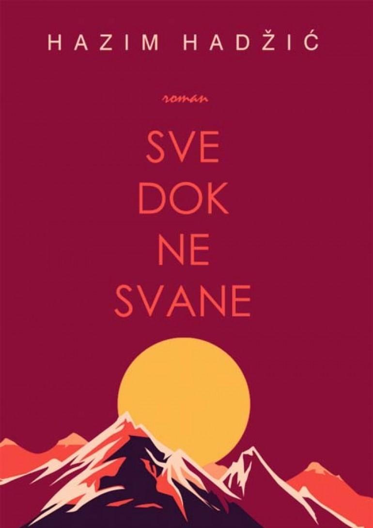 """Roman """"Sve dok ne svane"""" Hazima Hadžića, protekle godine najtraženiji u online"""