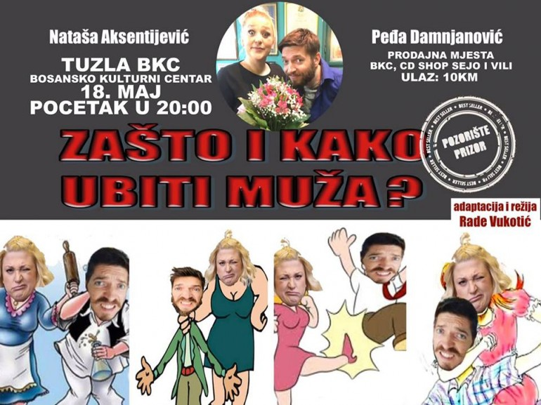 """… a kada ste se posljednji put pošteno nasmijali? Hit predstava """"Zašto i kako ubiti muža"""" 18.maja u BKCu Tuzla"""