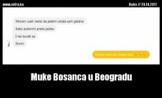 Muke Bosanca u Beogradu